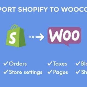 S2W – Import Shopify to WooCommerce – Migrate Your Store from Shopify to WooCommerce