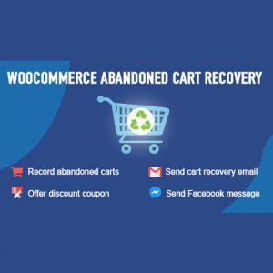 WooCommerce Abandoned Cart Recovery – Email – SMS – Facebook Messenger